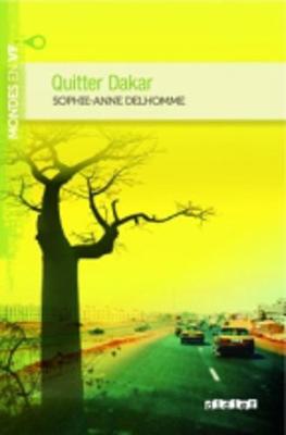 Quitter Dakar (B1) (Paperback)