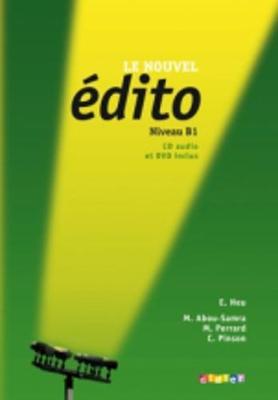 Le nouvel Edito: Livre de l'eleve B1 + CD + DVD