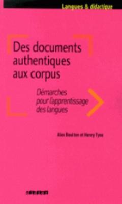 Langues et Didatctique: Des documents authentiques aux corpus (Paperback)