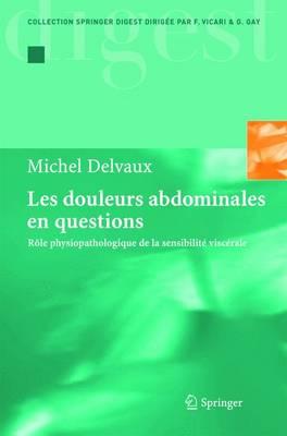 Les Douleurs Abdominales En Questions: Role Physiopathologique De LA Sensibilite Viscerale (Paperback)