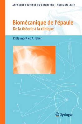 Biomecanique De L'epaule: De La Theorie a La Clinique (Paperback)