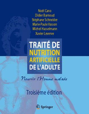 Traite De Nutrition Artificielle De L'Adulte: Nourrir L'Homme Malade (Book)