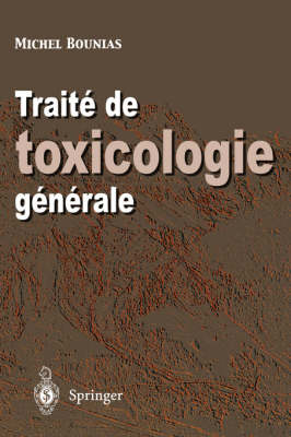 Traite de Toxicologie Generale (Paperback)
