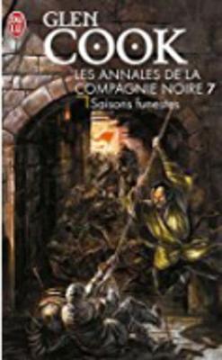Les Annales De LA Compagnie Noire 7/Saisons Funestes (Paperback)