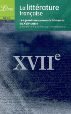 La litterature francaise du XVIIe siecle (Paperback)