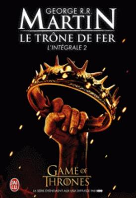 Le Trone De Fer, Integrale Volume 2 (Paperback)