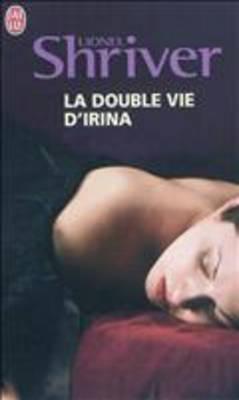 La double vie d'Irina (Paperback)
