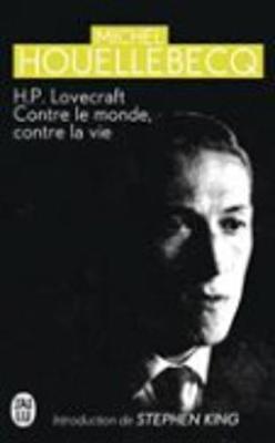 H.P. Lovecraft: contre le monde, contre la vie (Paperback)