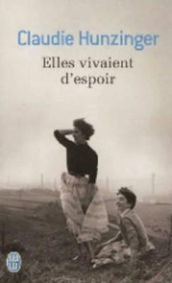Elles Vivaient D'Espoir (Paperback)
