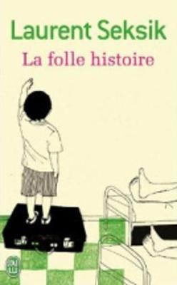 La folle histoire (Paperback)