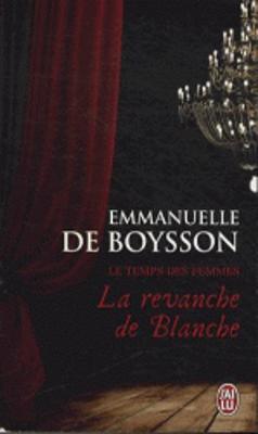 La revanche de Blanche (Le temps des femmes) (Paperback)
