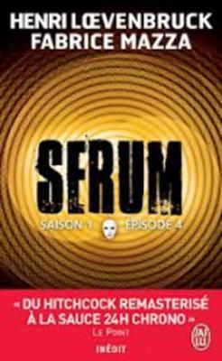 Serum: Saison 1 E~pisode 4 (Paperback)
