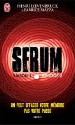 Serum: Saison 1 E~pisode 2 (Paperback)