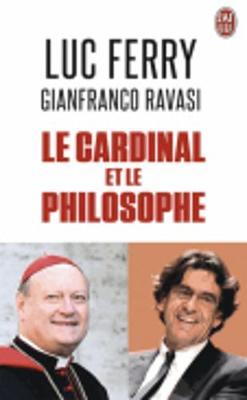 Le cardinal et le philosophe (Paperback)