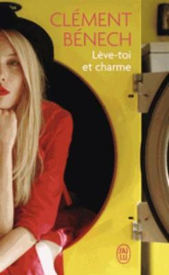 Leve-toi et charme (Paperback)