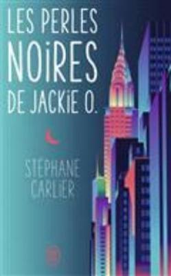 Les perles noires de Jackie O (Paperback)
