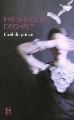 L'oeil du prince (Paperback)