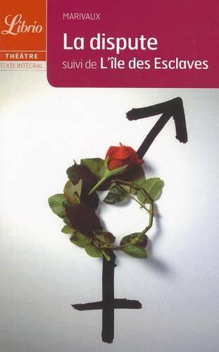 La dispute/l'ile aux esclaves (Paperback)