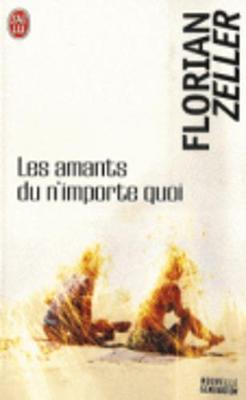 Les amants du n'importe quoi (Paperback)