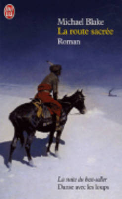 La Route Sacree (Paperback)