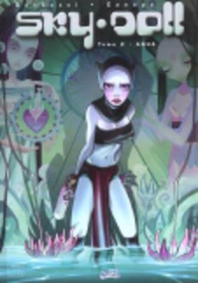 Sky Doll: Aqua, Vol.2 (Hardback)