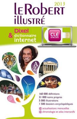 Le Robert Dictionnaire Illustre Et Dixel 2013: Encyclopedic French Dictionary with MP3 - Le Robert et Dixel