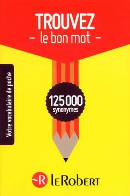 Trouver Le Bon MOT (Paperback)