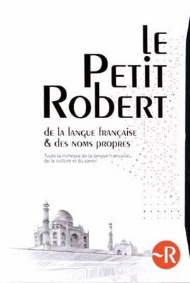 Le Petit Robert Dictionnaire et Noms Propres 2015 (Hardback)