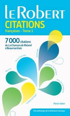 Dictionnaire: Citations Francaises Tome 1 (Paperback)