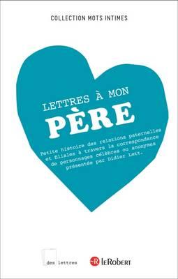 Les Lettres A Mon Pere (Paperback)