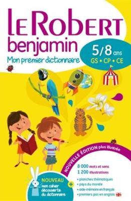 Le Robert Benjamin [5-8 Ans]: Flexi Binding - Le Robert Benjamin