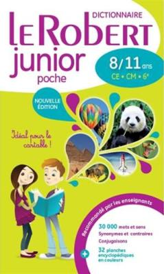Le Robert Junior Poche 2017: Monolingual Paperback French Dictionary for Ages 8 - 11 - Le Robert Junior (Paperback)