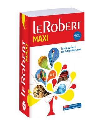 LE Robert Maxi Langue Francaise 2017 (Paperback)