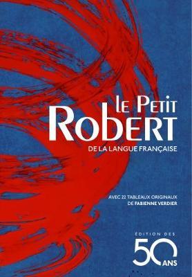 Le Petit Robert : Dictionnaire de la Langue Francaise - Blue edition 2018 - Dictionnaires le Robert (Hardback)