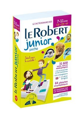 Le Robert Junior Poche: Paperback Edition for French Speaking Primary School Pupils - Dictionnaires Scolaires (Paperback)