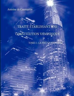 Trait Tablissant Une Constitution Vampirique Tome I: La Pieuvre Pourpre (Paperback)