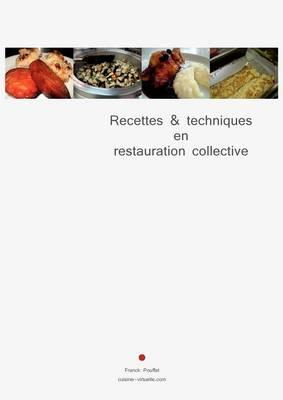 Recettes & Techniques En Restauration Collective (Paperback)