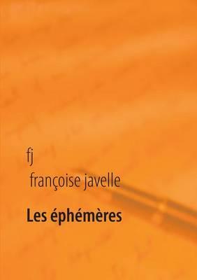 Les Ephemeres Eternels (Paperback)
