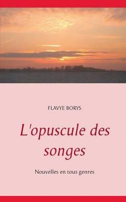 L'Opuscule Des Songes (Paperback)