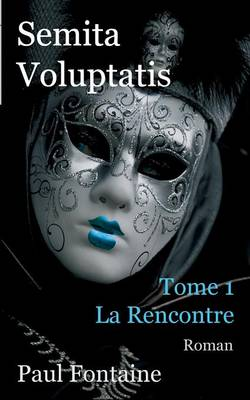 Semita Voluptatis (Paperback)