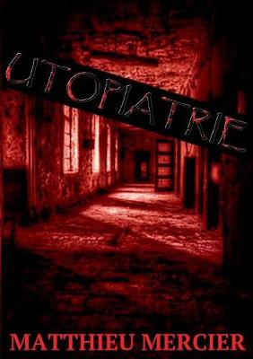 Utopiatrie (Paperback)