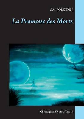 La Promesse des Morts (Paperback)