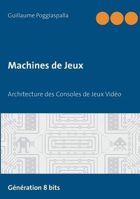 Machines de Jeux (Paperback)