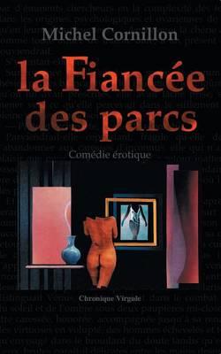 La Fiancee Des Parcs (Paperback)