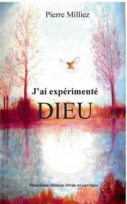 J'Ai Experimente Dieu (Paperback)