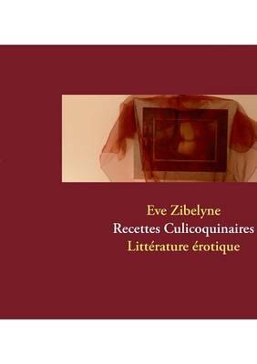 Recettes Culicoquinaires (Paperback)
