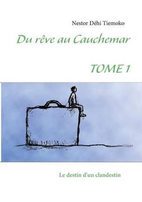 Du Reve Au Cauchemar (Paperback)