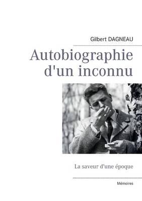 Autobiographie D'Un Inconnu (Paperback)