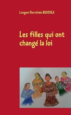 Les Filles Qui Ont Change La Loi (Paperback)