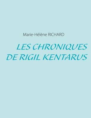 Les Chroniques de Rigil Kentarus (Paperback)